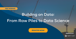 From Raw Piles to Data Science