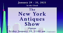 New York Antiques Show opens on line on January 29th.