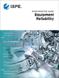 ISPE Publishes ISPE Good Practice Guide: Equipment Reliability