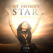 "R&B/Soul Artist Oya Releases Second Album ""My Father's Star"" at Start of Black History Month"