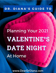 Dr. Diana's Guide to Planning Your Valentine's Date Night at Home