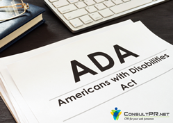 Consult PR Encourages Clients and Other Website Owners to Make ADA Compliance A Priority