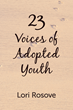 23: Voices of Adopted Youth