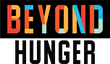 Beyond Hunger logo. Beyond Hunger is a Chicago area non-profit whose mission is harnessing the power of communities to end hunger.