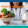 "American College of Lifestyle Medicine Launches First Installment of its ""Food as Medicine"" Course to Fill Physician and Clinician Nutrition Knowledge Gap"