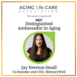 Jay Newton-Small, CEO and co-founder of MemoryWell and recipient of the 2021 ALCA Distinguished Ambassador in Aging award.