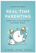 Real-Time Parenting