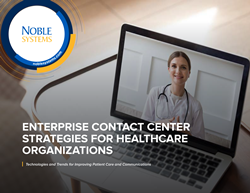 Noble Systems_Enterprise CC Strategies for Healthcare Organizations Ebook