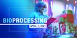 LabRoots' Bioprocessing 2021 Online Event Highlights Innovations in Bioproduction, Downstream Processing, Novel Biotherapeutics, and Digital Biomanufacturing