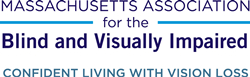 Massachusetts Association for the Blind and Visually Impaired Logo, Confident Living with Vision Loss