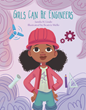 Children's Book Author and Graduate Student, Jamila H. Lindo, Debuts 'Girls Can Be Engineers'