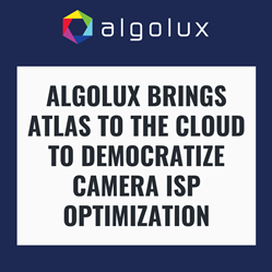 Algolux brings Atlas to the Cloud to Democratize Camera ISP Optimization