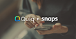 Quiq Acquires Snaps, Creating the Platform for Next Generation Digital Conversations