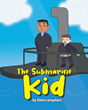 "Debra Urquhart's new book ""The Submarine Kid"" is a touching tale of a child's imagination in the face of disability."
