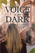 "Author Mary Graves' new book ""Voice of the Dark"" is an account of all the horrific tragedies she endured and the ultimate possession of her soul by the forces of evil"