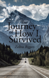 "Zelbra Biggers's new book ""The Journey of How I Survived"" is a heartwarming story about the author's journey in life"