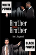 "Author Ron L. Haywood's new book ""Brother Versus Brother"" is a thrilling legal drama about two brothers who face off on the opposite sides of the criminal justice system"