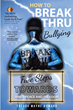 "Trevor Wayne Howard's newly released ""How to Break Thru Bullying"" is an excellent publication that prioritizes boosting the self-esteem of its readers"