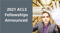2021 ACLS Fellowship Awardees