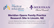 Meridian Clinical Research Opens Family Practice Site in Lincoln, NE