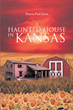 "Author Shawn Paul Jones's new book ""A Haunted House in Kansas"" is a thriller that follows the Smith family as they settle into a farmhouse that is rumored to be haunted"
