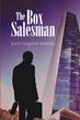"Author Scott Jameson Sanders' new book ""The Box Salesman"" is a gripping story of one young man's journey to find his true calling in New York City"
