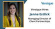 Versique Search & Consulting Hires Jenna Estlick as Managing Director of Client Partnerships