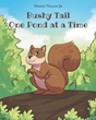 "Hilton Nelson Jr's new book ""Bushy Tailed One Pond at a Time"" is an enjoyable tale of a family of squirrels and their daring escape to a new oak tree"