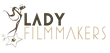 Honoring Women Filmmakers Worldwide, Lady Filmmakers Film Festival Launches New Streaming Service Beginning on May 1
