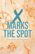 "Authors Marie Burns and Cody Gomez's new book ""X Marks the Spot"" is a lighthearted collection of travel adventures in Australia, Canada, California, and beyond"