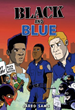 "Sussman Education, Inc./Lightswitch Learning announces ""BLACK AND BLUE"" the New Children's graphic novel deepens conversations about social injustices and racism"