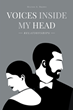 "Author Milton A. Brown's new book ""Voices Inside My Head: Relationships"" is a mesmerizing story about the author finding, living, losing and returning to love"