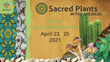 Chacruna's Sacred Plants in the Americas II, April 23-25, 2021