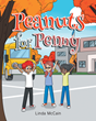 "Author Linda McCain's new book ""Peanuts for Penny"" is a heartwarming story combined with a workbook designed to promote safety awareness for children"