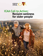 ICAA releases a Call to Action to reclaim health and well-being for older people