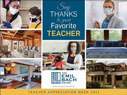 Emil Bach House Teacher Appreciation Giveaway