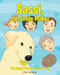"Pat Adams's newly released ""Sassi, the Smile Maker: The Happy Tale of a Rescue Dog"" is a heartwarming tale about a rescue dog's happy adventures with her loved ones"