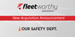 Fleetworthy Acquires Our Safety Department
