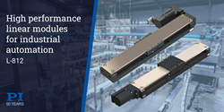 PI's new high-performance motorized linear modules deliver the precision motion required by industrial automation of advanced processes.
