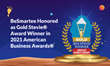 BeSmartee Honored as Gold Stevie® Award Winner in 2021 American Business Awards®