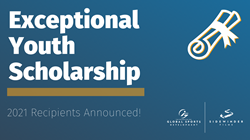 Exceptional Youth Scholarship 2021 Recipients Announced