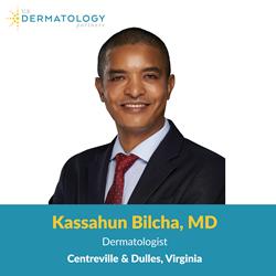 Northern Virginia Dermatologist, Kassahun Bilcha, MD