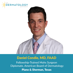 Plano, Texas Skin cancer specialist, Daniel Condie, MD