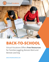 Back-to-School Amid COVID-19: Virtual Vocations Offers Free Resources for Families Juggling Remote Work and Remote Learning at VirtualVocations.com