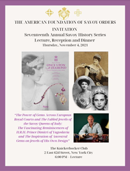 Savoy Foundation's History Series Returns November 4, 2021 with HRH Prince Dimitri of Yugoslavia's Presentation on the Saga of Epic Royal Jewels of European Monarchies